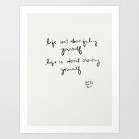Creating Yourself Art Print by Social Proper