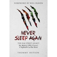 Never Sleep Again: The Elm Street Legacy : The Making of Wes Craven's A Nightmare on Elm Street - Walmart.com