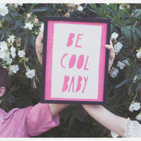 Be Cool Baby Banner