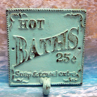 Hot Baths 25 Cents Soap and Towels Extra Square Towel Hook Bathroom Sign PJ Hook Light Blue Distressed Shabby Chic Beach Decor Cottage Chic