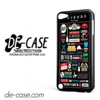 Friends TV Show DEAL-4433 Apple Phonecase Cover For Ipod Touch 5