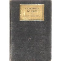 A Farewell To Arms By Ernest Hemingway $35.00