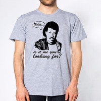 HELLO Is It ME You're LOOKING For ? - funny hip retro cool icon lionel richie nerdy geek party music new tee shirt - Mens Grey T-shirt 456