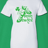 Irish Dance Slippers fuck gree scotland saint st Patrick's Paddy's ireland irish scottish T-Shirt Tee Shirt Mens Ladies Womens mad ML-281g
