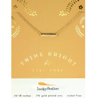 LuckyFeather-Shine Bright & Live Pure Bar Necklace