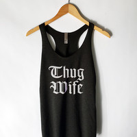 Thug Wife Tank Top in Black