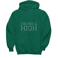 Drunk And High Drinking Smoking Sweater Hoodie