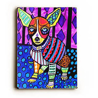 Colorful Chihuahua by Artist Heather Diamond Wood Sign