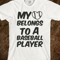 I (heart) belongs to a baseball player - Gabby's Shop - Skreened T-shirts, Organic Shirts, Hoodies, Kids Tees, Baby One-Pieces and Tote Bags