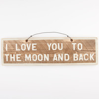 Love You To The Moon And Back Wood Sign 243850485 | Room & Dorm