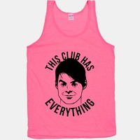 This Club Has Everything | T-Shirts, Tank Tops, Sweatshirts and Hoodies | HUMAN