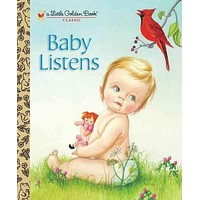 Baby Listens (Little Golden Books)