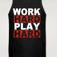 Mens Work Hard Play HardTank Top - Free Shipping