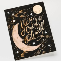 You're Out Of This World Greeting Card by RIFLE PAPER Co. | Made in USA