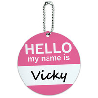 Vicky Hello My Name Is Round ID Card Luggage Tag