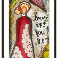 "Mixed media painting of woman with positive quote for the day. Cheerful affirmation for living room wall decor, print 12"" x 24"" - 30 x 60 cm"