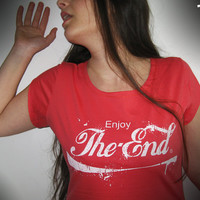 T shirt women enjoy the end red white font text cool
