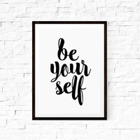 Wall Hanging Printable Art Be Yourself Home Decor Typography Print Wall Decor Wall Hanging