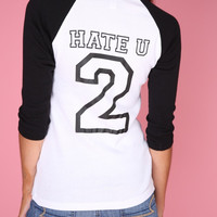 Hate U 2 Graphic Baseball Tee