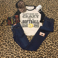 Can't Hide My Crazy I'm a Softball Mom women's burnout