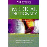 Webster's Medical Dictionary