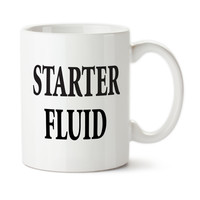 Starter Fluid, Go Juice, Start The Day, Coffee Get's Me Up, Coffee Rev's My Engine, Man Cup, Coffee Mug, Typography, Ceramic Cup,