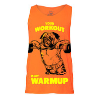 Your Workout is My Warm Up Tank, Tank top, Pug Tank, Workout Clothing, Gym Tank Top