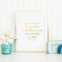 You Are Braver Than You Believe Stronger Than You Seem And Smarter Than You Think Gold Foil Print - Winnie The Pooh - gold print - office
