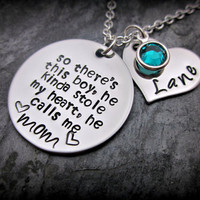 So there's this boy, he kinda stole my heart, he calls me mom - name on heart with birthstone - personalized mother's necklace
