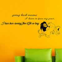 Wall Decals Quote Decal Hakuna Matata The Lion King Going back means I'll have to face my past  Sticker Vinyl Decals Wall Decor Murals Z356