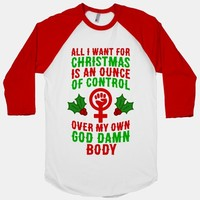 All I Want For Christmas Is An Ounce Of Control Over My God Damn Body
