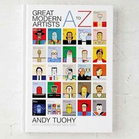 A-Z Great Modern Artists By Andy Tuoh