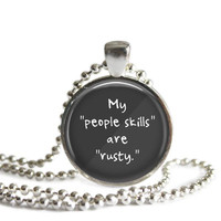 Castiel Supernatural Quote Necklace My People Skills Are Rusty