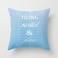 Young, Wild & Free Throw Pillow by Ally Coxon | Society6