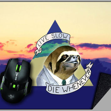 Live Slow Die Whenever Mousepad