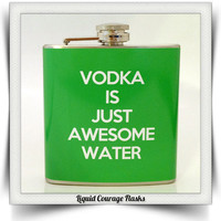 Funny Vodka is Just Awesome Water Flask Liquid by LiquidCourage