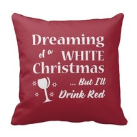 White Christmas Wine Lover Throw Pillow - Holiday