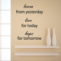Wall Decals Vinyl Decal Sticker Quote Learn From Yesterday Live For Today Home Interior Design Art Murals Bedroom Living Room Decor KT119