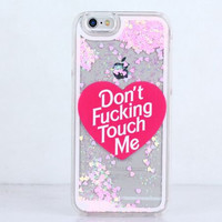 Don't FK Touch Me Glitter Heart Liquid iPhone Case