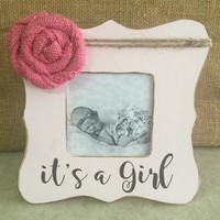 Baby Girl Picture Frame/ Rustic Picture Frame / Personalized Picture Frame