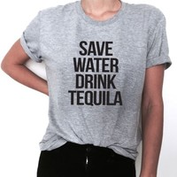 save water drink tequila tshirt women ladies funny party graphic tees gift cute