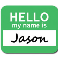 Jason Hello My Name Is Mouse Pad