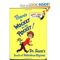There's a Wocket in My Pocket! Dr. Seuss's Book of Ridiculous Rhymes (Bright and Early Board Books)