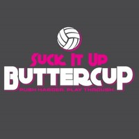 Volleyball - Suck It Up Buttercup Sleeve Tee