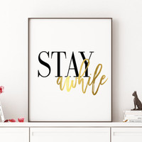 Stay Awhile Printable Poster Inspirational Poster Affiche scandinave Instant Download Typography Printable Poster Stay Awhile Print