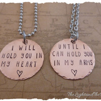 Long Distance Relationship - COPPER Hand Stamped Jewelry Set - I will hold you in my heart - LDR - Matching Set - - Long Distance Love