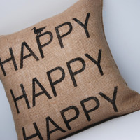 """Burlap Pillow COVER - Duck Dynasty Inspired - """"Happy Happy Happy"""" - BLACK TEXT - Toss Pillow - Throw Pillow - 14x14"""