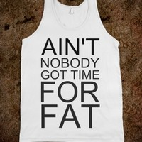 No time for fat