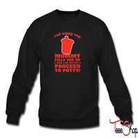 Red Sippy Cup sweatshirt