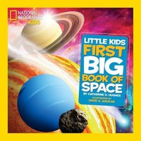 National Geographic Little Kids First Big Book of Space National Geographic Little Kids First Big Books